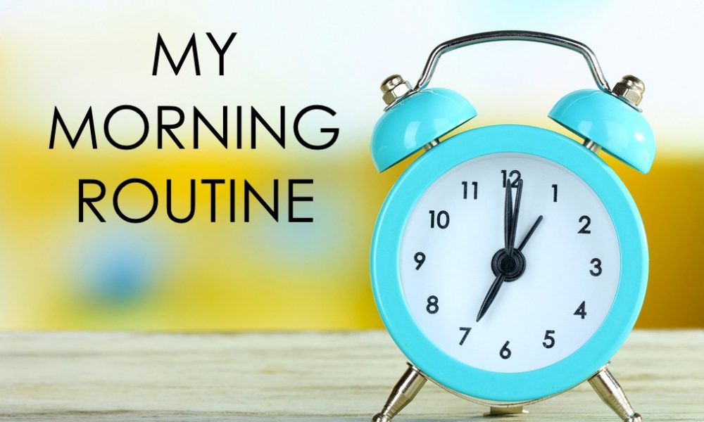 How to Make a Morning Routine That Fits Your Busy Lifestyle