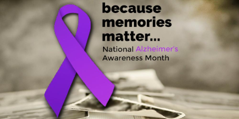 November Is Alzheimer's Awareness Month