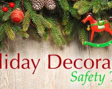 Holiday Decorating Safety Tips by Dr. Allegra